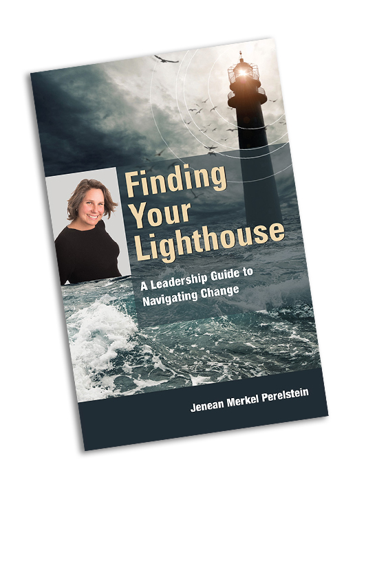 Finding Your Lighthouse Jenean Merkel Perelstein author, stand in your strength strategies